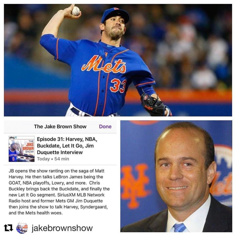 Episode 31: The Jake Brown Show – Matt Harvey, LeBron, Jim Duquette Interview