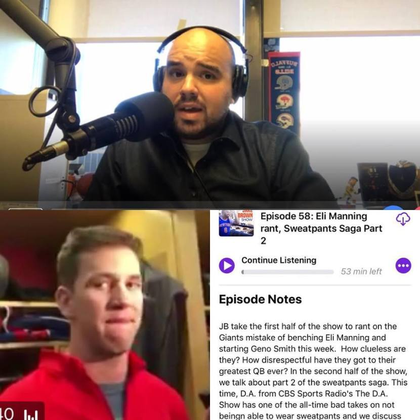 Episode 58: The Jake Brown Show – Eli Manning rant, Sweatpants Saga Part 2(11/29/17)