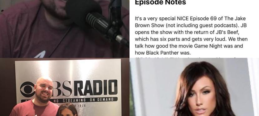 Episode 69: The Jake Brown Show with Legal Analyst Amy Dash, Pornstar Jennifer White(2/28/18)