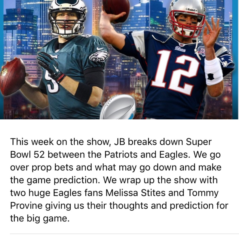 The Jake Brown Show Super Bowl LII Preview(1/30/18)